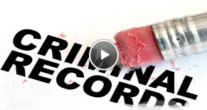 Watch our video on the Sealing or Expungment of Criminal Records